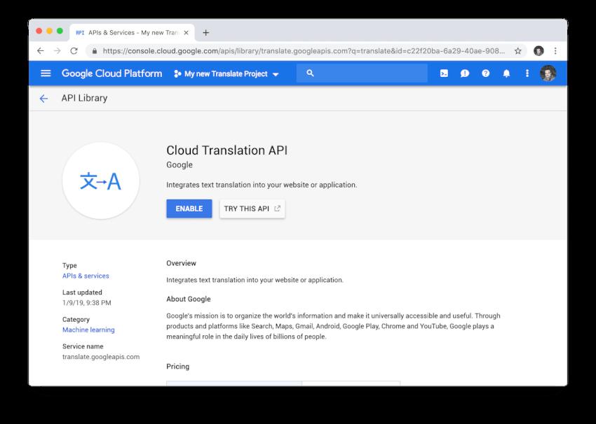 Trước khi bạn có thể bắt đầu sử dụng API Google Dịch trong dự án của chúng tôi, bạn phải kích hoạt nó trong Google Cloud.