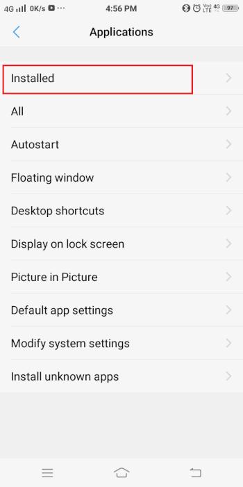 Bây giờ, một danh sách các tùy chọn sẽ được hiển thị như sau.  Nhấp vào Ứng dụng đã cài đặt.