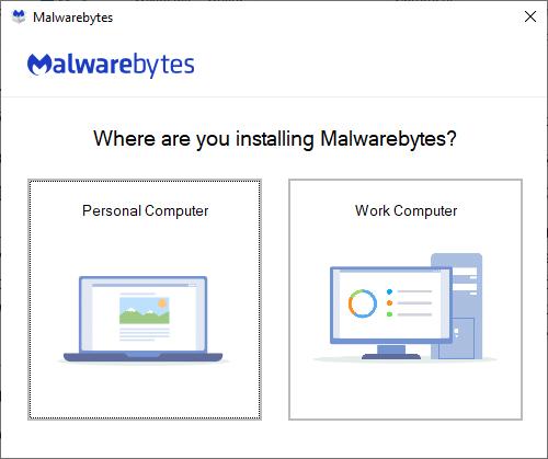 Mở Malwarebytes và chọn Bạn đang cài đặt Malwarebytes ở đâu?