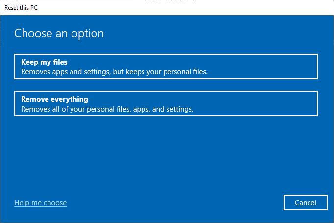 Bây giờ, chọn một tùy chọn từ cửa sổ Đặt lại PC này.  Sửa lỗi Không có âm thanh trên trò chơi Steam