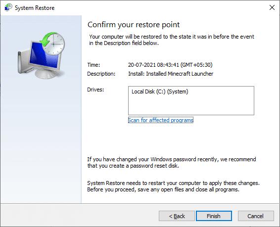 Cuối cùng, xác nhận điểm khôi phục bằng cách nhấp vào nút Kết thúc |  Sửa lỗi Fallout 3 Ordinal 43 Không tìm thấy